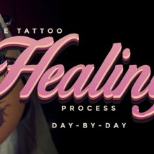Tattoo Healing Process Stages – Day-By-Day Aftercare