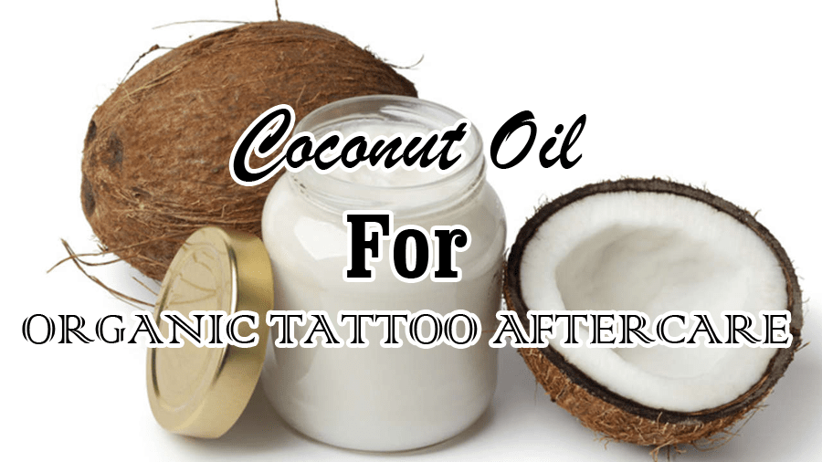 Tattoos & Coconut Oil